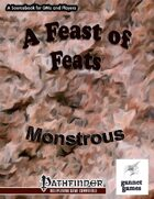 A Feast of Feats: Monstrous
