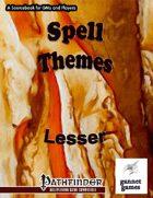 Spell Themes: Lesser