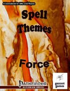 Spell Themes: Force