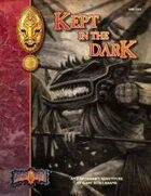 Kept in the Dark: An Earthdawn Shard (Classic Edition)