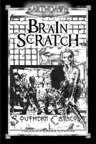 Legends of Barsaive 08:  Brain Scratch