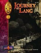 Journey to Lang: An Earthdawn Shard (Classic Edition)