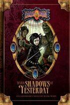 Dark Shadows of Yesterday: An Earthdawn Novel