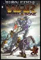Iron Edda: War of Metal and Bone