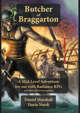 Butcher of Braggarton: A Mid-Level Adventure