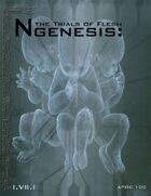 Ngenesis RPG: the Trials of Flesh