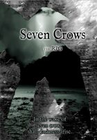 Seven Crows the RPG: Shall Darkness Arise