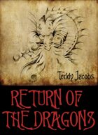 Return of the Dragons (One Volume Edition)
