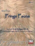 Fringe Fauna