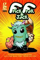 Frick, Frak and Jack