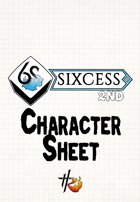 Sixcess (6S) 2nd Edition Character Sheet