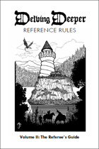 Delving Deeper Ref Rules v1: The Referee's Guide