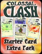 Colossal Clash Starter Card Extra Pack