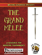 The Grand Melee