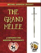 The Grand Melee (5e)