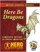 Here Be Dragons (Hero)