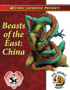 Beasts of the East: China (5e)