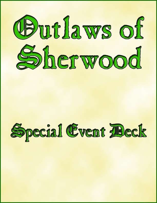 Outlaws of Sherwood Special Event Deck