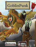 GoblinPunk: Pathfinder Edition