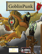 GoblinPunk: 5th Edition