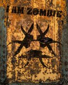 I AM ZOMBIE: Field Manual