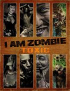 I Am Zombie: Core Deck (toxic #1)