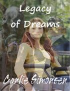 Legacy of Dreams: Wheelchair Stories #1