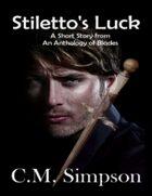 Stiletto's Luck