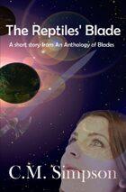 The Reptiles' Blade