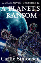 A Planet's Ransom