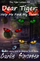 Dear Tiger: Help Me Find My Sisters