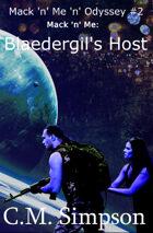Mack 'n' Me: Blaedergil's Host