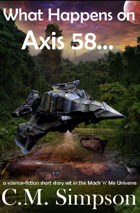 What Happens on Axis 58