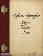Spheres Apocrypha: Nature Talents, Fire