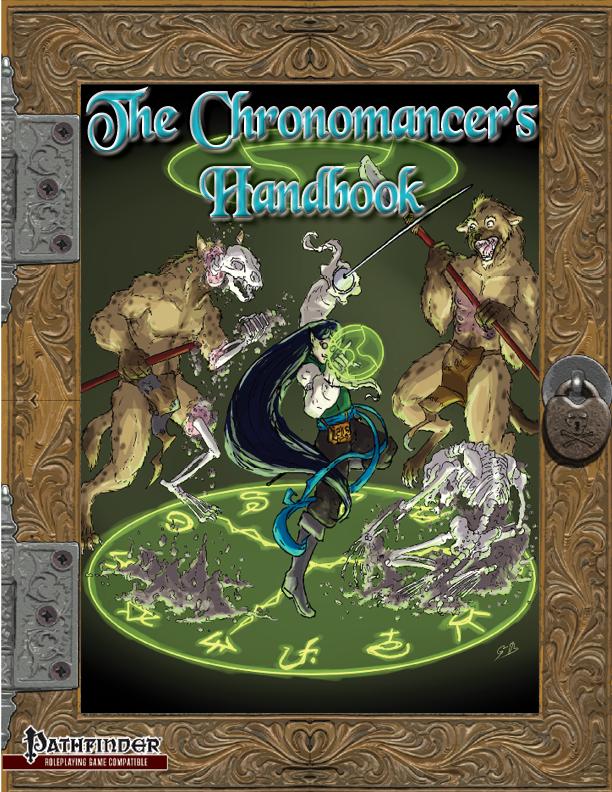 The Chronomancer's Handbook