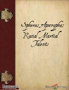 Spheres Apocrypha: Racial Martial Talents