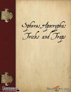 Spheres Apocrypha: Tricks and Traps