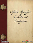 Spheres Apocrypha: Cohorts and Companions