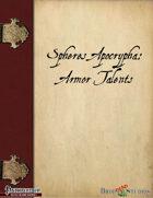 Spheres Apocrypha: Armor Talents