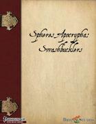 Spheres Apocrypha: Swashbucklers!