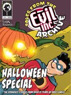 Tales from the Evil Inc Archive: Halloween (Oct. 2012)
