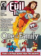 Evil Inc Monthly: One of the Family, Part 3 (April 2013)