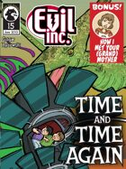 Evil Inc Monthly: Time and Time Again (June 2013)