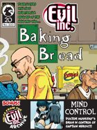 Evil Inc Monthly: Baking Bread (Nov. 2013)