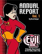 Evil Inc: Annual Report, Vol. 1