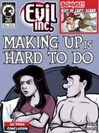 Evil Inc Monthly: Making Up is Hard to Do (May 2014)