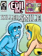 Evil Inc Monthly: Killer Smile (July 2014)