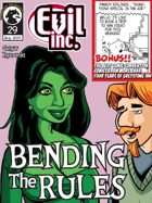 Evil Inc Monthly: Bending the Rules (Aug. 2014)