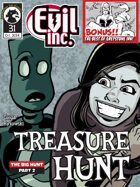Evil Inc Monthly: Treasure Hunt (Oct. 2014)