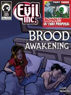 Evil Inc Monthly: Brood Awakening (May 2015)
